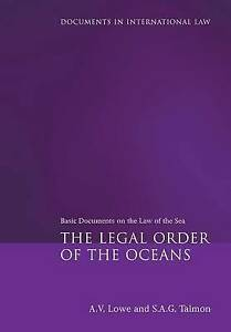 The Legal Order of the Oceans, A. V. Lowe