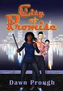 NEW City of Promise by Dawn Prough