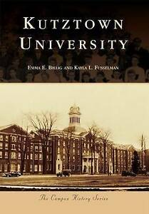 Kutztown University by Billig, Emma E. -Paperback