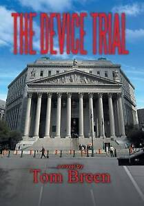 The Device Trial by Tom Breen (Hardback, 2016)