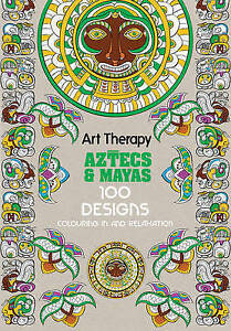 MICHEL-SOLLIEC-Art-Therapy-Aztecs-and-Mayas-Large-Hardcover