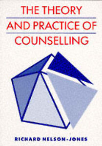 The Theory and Practice of Counselling, Nelson-Jones, Richard Paperback Book
