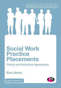 Social-Work-Practice-Placements-Critical-and-Reflective-Approaches-Transformin