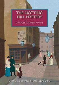 The Notting Hill Mystery by Adams, Charles -Paperback