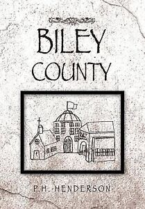 NEW Biley County by P.H. Henderson