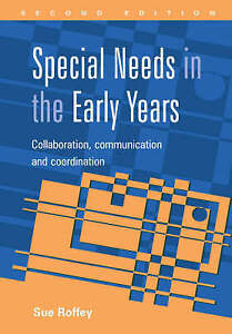 Special-Needs-in-the-Early-Years-Collaboration-Communication-and-Coordination