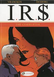 IR$: v. 4: Corrupter by Stephen Desberg (Paperback, 2010)