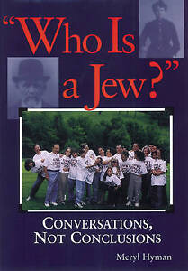 Who Is a Jew?: Conversations, Not Conclusions -Paperback