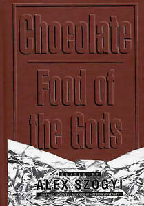 Chocolate: Food of the Gods (Contributions in Intercultural & Comparative Studi