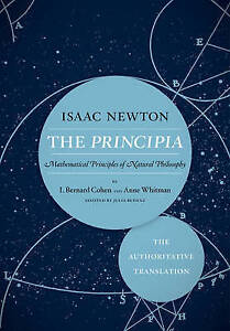 The Principia: The Authoritative Translation: Mathematical Principles of Natural