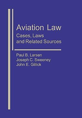 Aviation Law: Cases, Laws, and Related Sources, Air & Space, Personal Injury, Ta 1