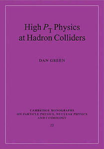 High Pt Physics at Hadron Colliders (Cambridge Monographs on Particle Physics, N