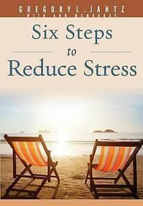 6 Steps to Reduce Stress by Jantz, Gregory L. -Paperback