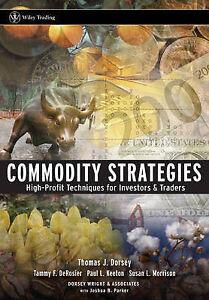 Commodity Strategies, Thomas J. Dorsey