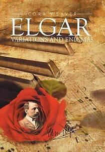 Elgar: Variations and Enigmas by Cora Weaver