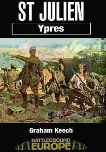 St-Julian-Ypres-Battleground-Europe-Graham-Keech-Good-Condition-Book-ISBN