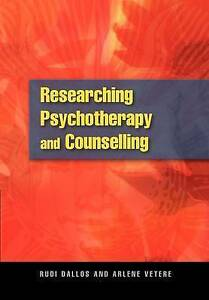 Researching Psychotherapy and Counselling, Dallos, Rudi