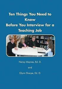 NEW Ten Things You Need to Know Before You Interview for a Teaching Job