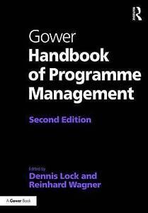 Gower Handbook of Programme Management, D Lock