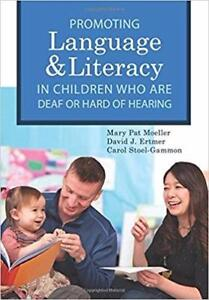 Promoting Language and Literacy in Children who are Deaf or Hard of Hearing