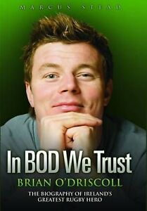Brian-ODriscoll-In-BOD-We-Trust-by-Marcus-Stead-Paperback-2009