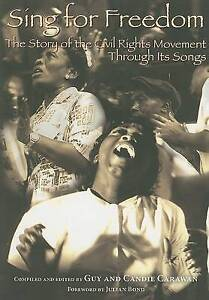Sing for Freedom: The Story of the Civil Rights Movement Through Its Songs by...