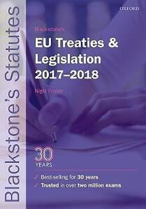 Blackstone's EU Treaties & Legislation 2017-2018 by Oxford University Press...