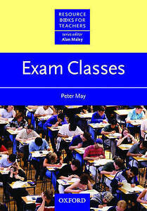 Good, Exam Classes (Resource Books for Teachers), May, Peter, Book