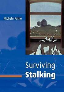 Surviving Stalking by Michele Pathe (Paperback, 2002)