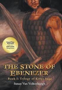 NEW The Stone of Ebenezer by Susan Van Volkenburgh