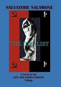 NEW The Idealist by Salvatore Salamone