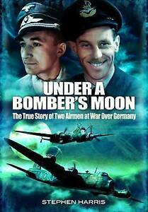 Under a Bomber's Moon, Stephen Harris