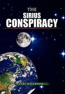 The Sirius Conspiracy by Westwood, Henry