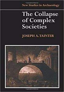 The Collapse of Complex Societies 1st Edition