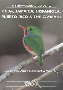 A birdwatchers' guide to Cuba, Jamaica, Hispaniola, Puerto Rico and the Caymans.