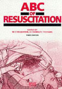ABC of Resuscitation (ABC Series), Colquhoun, Michael, Very Good Book