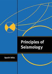 Principles of Seismology by Udías Agustin - Totnes, United Kingdom - Principles of Seismology by Udías Agustin - Totnes, United Kingdom