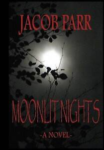 NEW Moonlit Nights by Jacob Parr