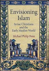 Envisioning-Islam-Syriac-Christians-and-the-Early-Muslim-World-Divinations-Re