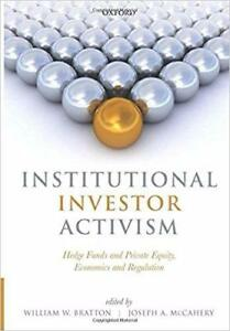 Institutional Investor Activism Hedge Funds and Private Equity Economics and Regulation