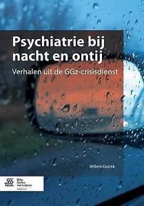 Psychiatrie bij nacht en ontij: Verhalen uit de GGz-crisisdienst-ExLibrary