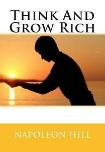 Think and Grow Rich by Hill, Napoleon 9781514698136 -Paperback