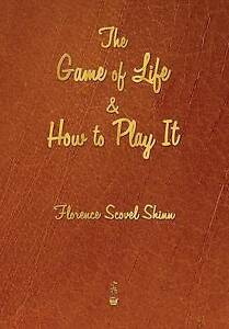 NEW The Game of Life and How to Play It by Florence Scovel Shinn