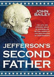 NEW Jefferson's Second Father by John Bailey