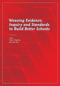 NEW Weaving Evidence, Inquiry and Standards to Build Better Schools