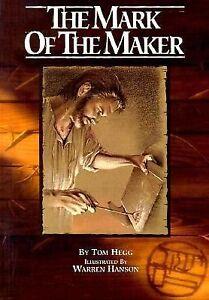 MARK OF THE MAKER -  (HARDCOVER) NEW