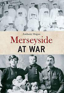 Merseyside at War, Anthony Hogan