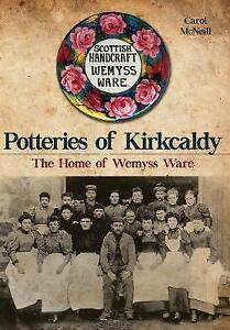 Mcneill-Potteries Of Kirkcaldy  BOOK NEW