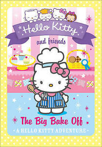 The Big Bake off (Hello Kitty and Friends)-ExLibrary