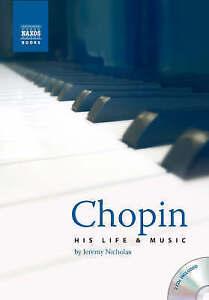 CHOPIN-LIFE AND MUSIC: CHOPIN  BOOK NEW